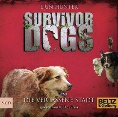Die verlassene Stadt / Survivor Dogs Bd.1 (5 Audio-CDs) - Hunter, Erin