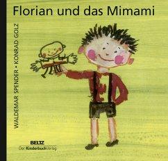 Florian und das Mimami - Spender, Waldemar