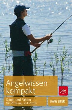 Angelwissen kompakt - Eiber, Hans