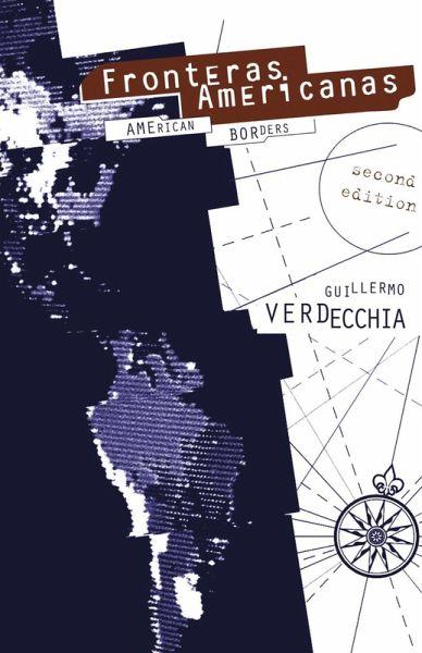Fronteras Americanas (eBook, ePUB) - Verdecchia, Guillermo