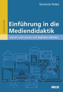 Einführung in die Mediendidaktik - Petko, Dominik