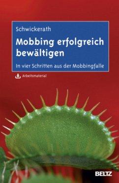 Mobbing erfolgreich bewältigen