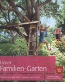 Unser Familien-Garten (Restexemplar)