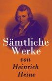 Sämtliche Werke von Heinrich Heine (eBook, ePUB)