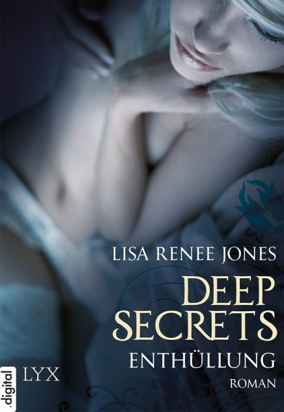 Enthüllung / Deep Secrets Bd.2 (eBook, ePUB) - Jones, Lisa Renee