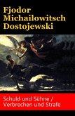 Schuld und Sühne / Verbrechen und Strafe (eBook, ePUB)