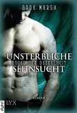 Unsterbliche Sehnsucht / Engel der Dunkelheit Bd.2 (eBook, ePUB)