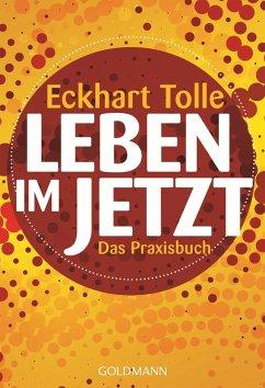 Leben im Jetzt (eBook, ePUB) - Tolle, Eckhart