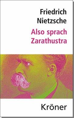 Also sprach Zarathustra - Nietzsche, Friedrich;Nietzsche, Friedrich Nietzsche, Friedrich;Nietzsche, Friedrich