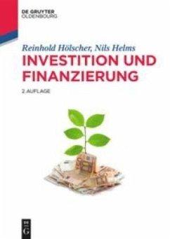 Investition und Finanzierung - Hölscher, Reinhold; Helms, Nils