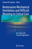 Non-Invasive Mechanical Ventilation and Difficult Weaning in Critical Care