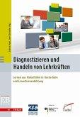 Diagnostizieren und Handeln von Lehrkräften (eBook, PDF)