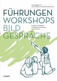 Führungen, Workshops, Bildgespräche (eBook, PDF)