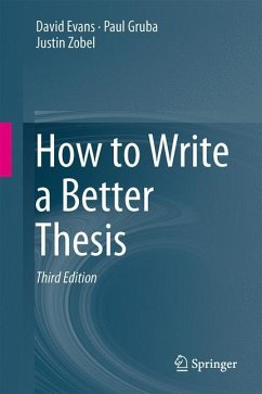 How to Write a Better Thesis - Evans, David; Gruba, Paul; Zobel, Justin