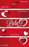 Liebe hoch 5 (eBook, ePUB)