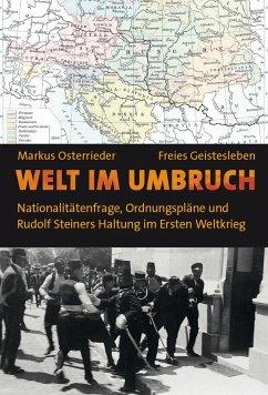 Welt im Umbruch - Osterrieder, Markus