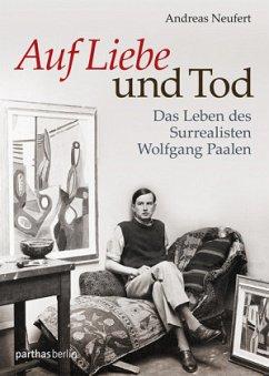 Auf Liebe und Tod - Neufert, Andreas