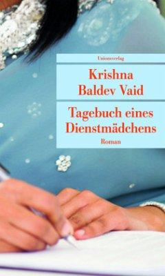 Tagebuch eines Dienstmädchens - Vaid, Krishna Baldev