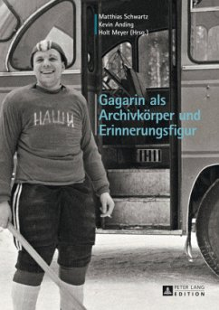 Gagarin als Archivkörper und Erinnerungsfigur
