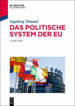 Das politische System der EU - Tömmel, Ingeborg