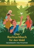 Das Rucksackbuch für den Wald