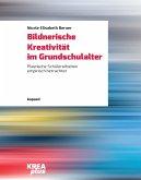Bildnerische Kreativität im Grundschulalter (eBook, PDF)