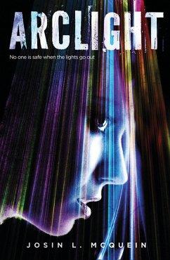 Arclight (eBook, ePUB) - McQuein, Josin L