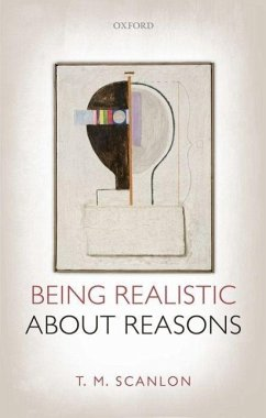 Being Realistic about Reasons - Scanlon, T. M.