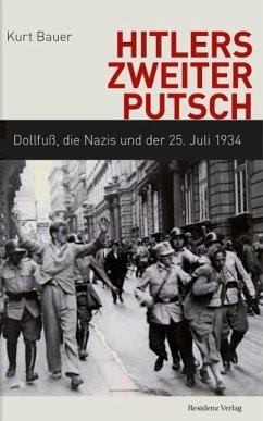 Hitlers zweiter Putsch (eBook, ePUB) - Bauer, Kurt