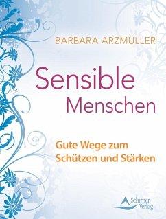 Sensible Menschen (eBook, ePUB) - Arzmüller, Barbara