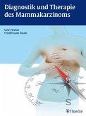 Diagnostik und Therapie des Mammakarzinoms (eBook, ePUB)