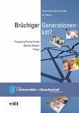 Brüchiger Generationenkitt? (eBook, PDF)