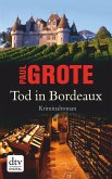 Tod in Bordeaux / Weinkrimi Bd.1 (eBook, ePUB)
