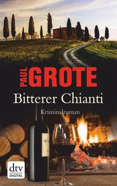 Bitterer Chianti / Weinkrimi Bd.2 (eBook, ePUB) - Grote, Paul