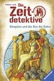 Kleopatra und der Biss der Kobra / Die Zeitdetektive Bd.15 (eBook, ePUB)