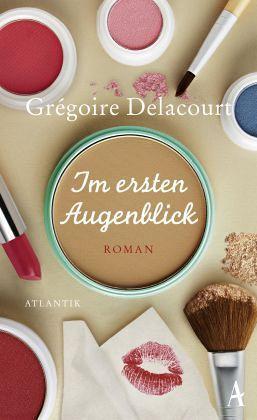 Im ersten Augenblick - Delacourt, Grégoire