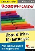 Boomwhackers - Tipps und Tricks für Einsteiger (eBook, PDF)