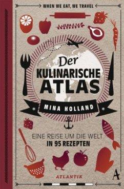 Der kulinarische Atlas - Holland, Mina