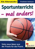 Sportunterricht - mal anders! (eBook, PDF)
