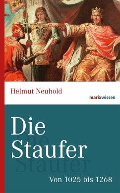 Die Staufer - Neuhold, Helmut