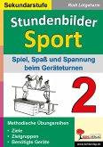 Stundenbilder Sport für die Sekundarstufe - Band 2 (eBook, PDF)