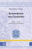 Konstruktion von Geschichte (eBook, PDF)