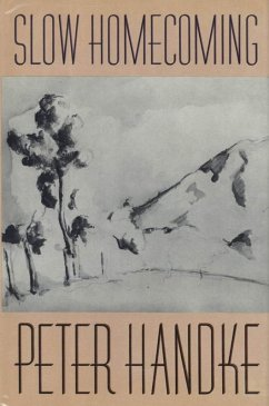 Slow Homecoming (eBook, ePUB) - Handke, Peter