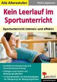 Kein Leerlauf im Sportunterricht (eBook, PDF)