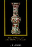 The Wares of the Ming Dynasty (eBook, ePUB)