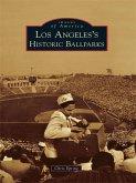 Los Angeles's Historic Ballparks (eBook, ePUB)