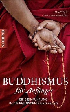 Buddhismus für Anfänger - Lama Yeshe; Zopa Rinpoche