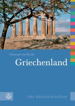 Griechenland (eBook, PDF) - vom Brocke, Christoph