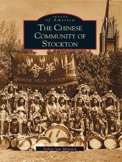 Chinese Community of Stockton (eBook, ePUB) - Minnick, Sylvia Sun