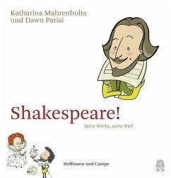 Shakespeare! - Mahrenholtz, Katharina